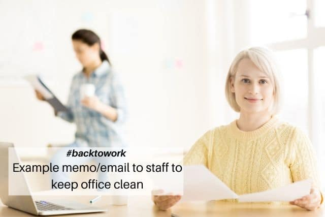 Memo to staff to keep office clean